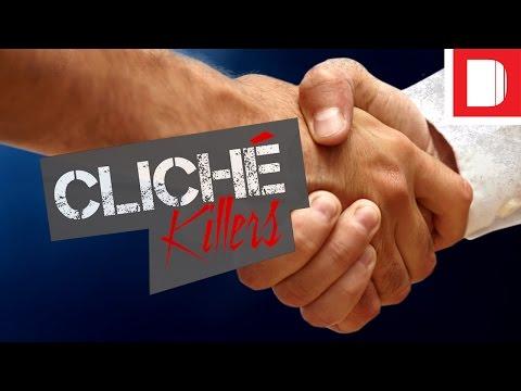 Cliché Killers | The Handshake