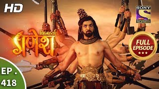 Vighnaharta Ganesh - Ep 418 - Full Episode - 28th March, 2019