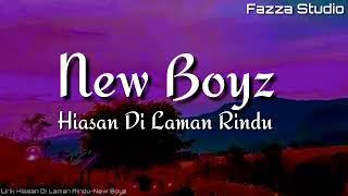 Hiasan Di Laman Rindu - New Boyz | Telah Sekian Lama Sayang [ Lirik ]