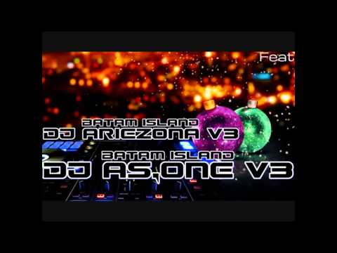 NONSTOP THE BEST BATAM TRAP FUNKY 2016 DJ AS-ONE V3™Feat DJ ARIEZONA V3™
