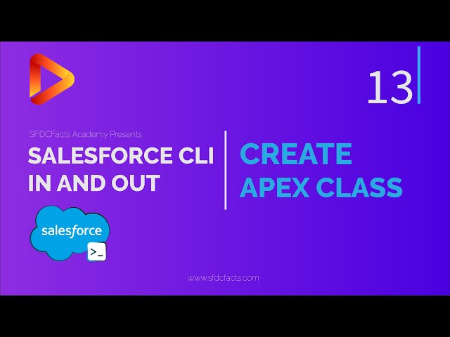 SFDX and Salesforce CLI Course | 13 - Create Apex Class using CLI