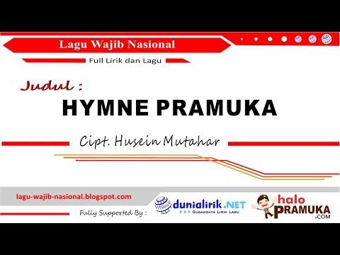 HYMNE PRAMUKA - Lirik (Lagu Wajib Nasional) Ciptaan H Mutahar