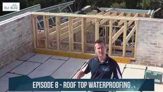 Episode 8 - Waterproofing the roof deck - Small Space Big Build Project