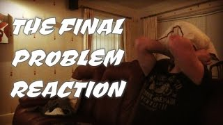 Repeat youtube video SHERLOCK - 4X03 THE FINAL PROBLEM REACTION