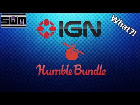 IGN Bought Humble Bundle And I'm Not Sure What To Make Of The Whole Thing