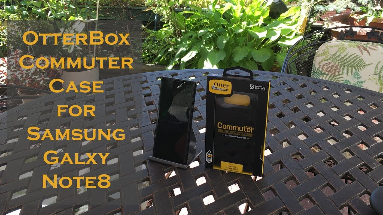 new arrival 7e718 6c705 Otterbox Commuter case for Samsung Galaxy Note 8 Review