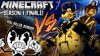 BENDY VS. BRUTE BORIS! [THE FINAL BATTLE] - Bendy Minecraft Adventures Season 1 Finale [7]