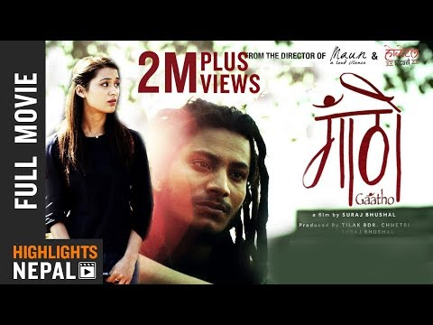 Thumbnail: GAATHO | New Nepali Full Movie 2017 Ft. Najir Hussain, Abhay Baral, Namrata Shrestha