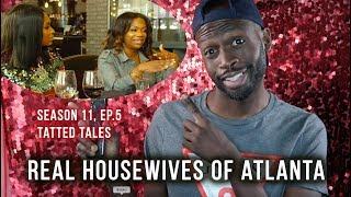 Real Housewives Of Atlanta Season 11 EP 5 Tatted Tales