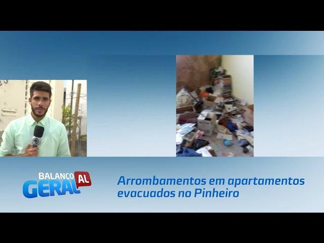 arrombamentos seguem sendo registrados em apartamentos evacuados no Pinheiro