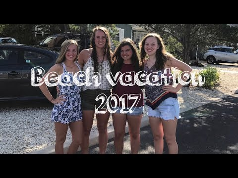 BEACH VACATION 2017
