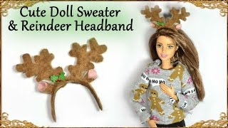 How to; Cute Mini Christmas Doll Sweater & Reindeer Headband - Tutorial