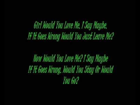 Would You Love Me - Uness Ft. Drake + Lyrics