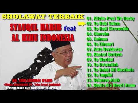 Wonderful..!! Full Album SHOLAWAT MERDU TERBAIK SYAUQUL HABIB feat AL HIHU INDONESIA (Versi Hadrah)