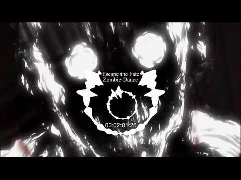 Anti-Nightcore - Zombie Dance - Escape the Fate
