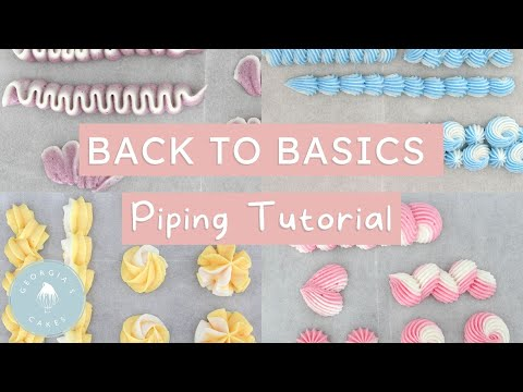 Piping Tutorial! Learn How to Pipe To Perfection!   Georgia's Cakes