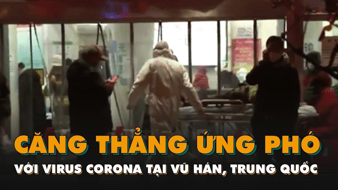Hình ảnh căng thẳng ứng phó với virus corona tại Vũ Hán, Trung Quốc