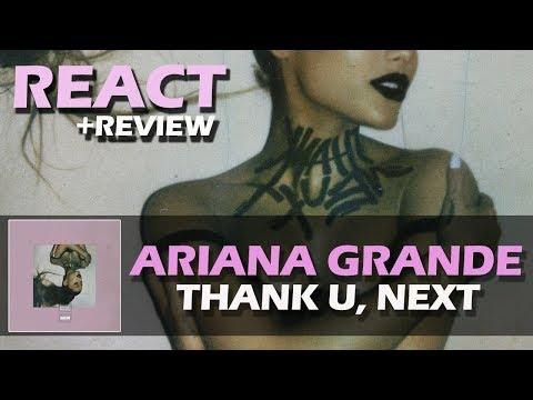 REACT + REVIEW  ARIANA GRANDE - THANK U NEXT
