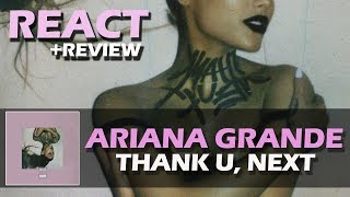 Baixar REACT + REVIEW | ARIANA GRANDE - THANK U, NEXT (ALBUM)