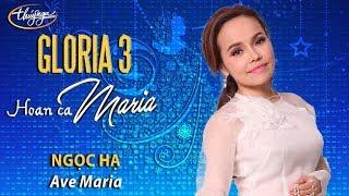Ngọc Hạ - Ave Maria (Lời Việt: Phạm Duy) GLORIA 3