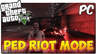 PED RIOT / CHAOS MODE MOD GTA 5 PC | Desata la locura y los tiroteos en Los Santos | MOD SHOWCASE