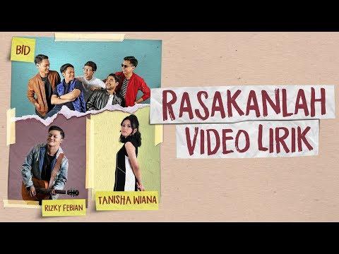 Rizky Febian, BID & Tanisha Wiana - Rasakanlah ( Lyric)