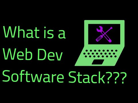 What Is A Web Development Software Stack???