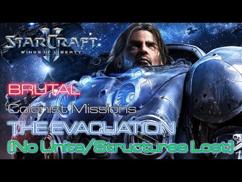 Starcraft II: Wings of Liberty - Brutal - Mission 4: The Evacuation A (No Units/Structures Lost)