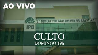 AO VIVO Culto 10/10/2021 #3ipbcolatina #live