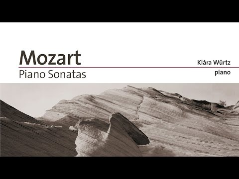 W.A. Mozart: Complete Piano Sonatas (Full Album) played by Klára Würtz