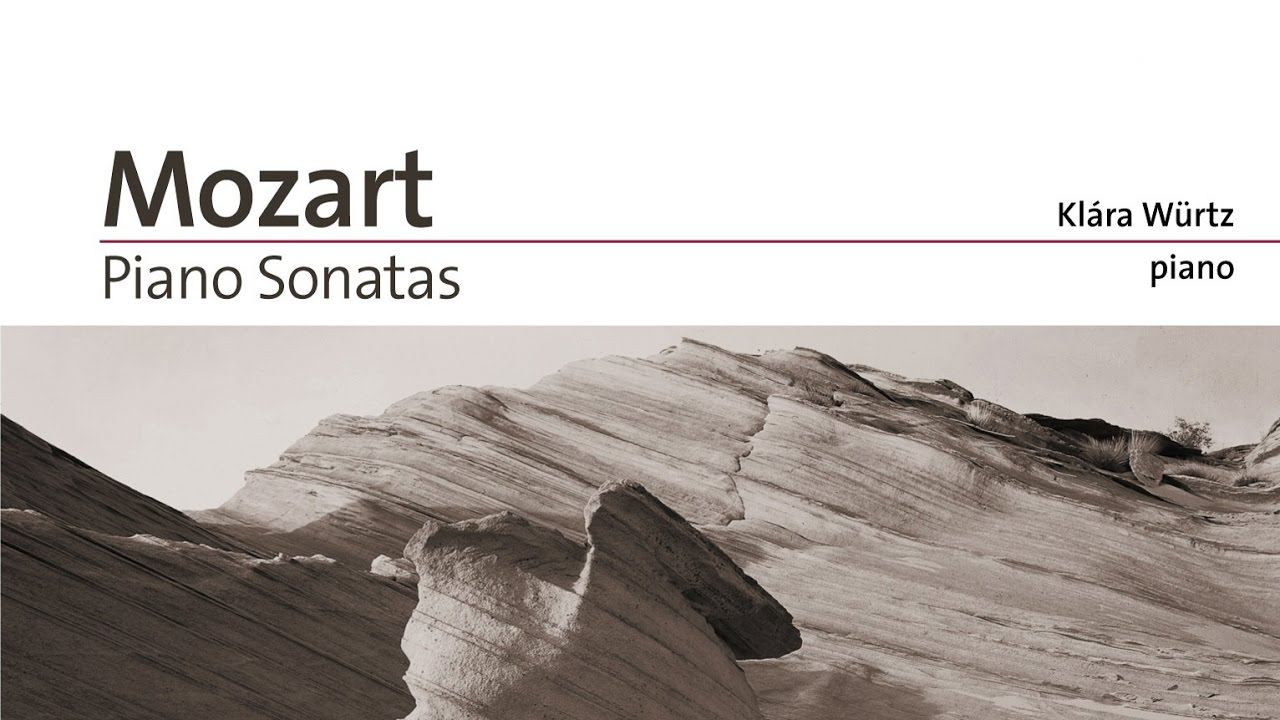 Mozart: Complete Piano Sonatas (Full Album) played by Klára Würtz