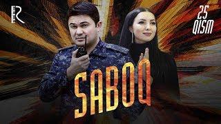 Saboq (o'zbek serial) | Сабок (узбек сериал) 25-qism