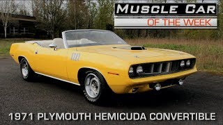 1971 Plymouth hemicuda Convertible: Muscle Car Of The Week Video Episode 209