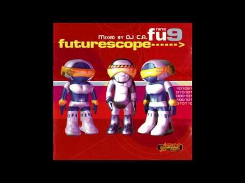 Futurescope Vol  9 (mixed by DJ C.A.)