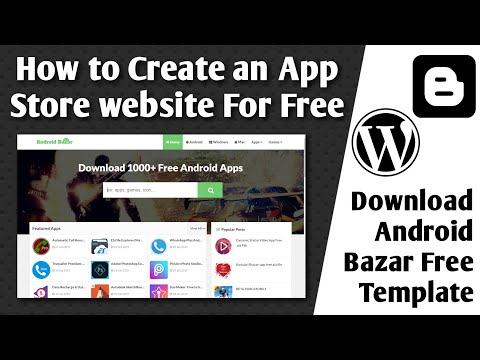 How To Create An App Store Website For Free | Android Bazar Free Template | Tech Developer