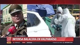 Balacera entre delincuentes y Carabineros en el centro Valparaíso