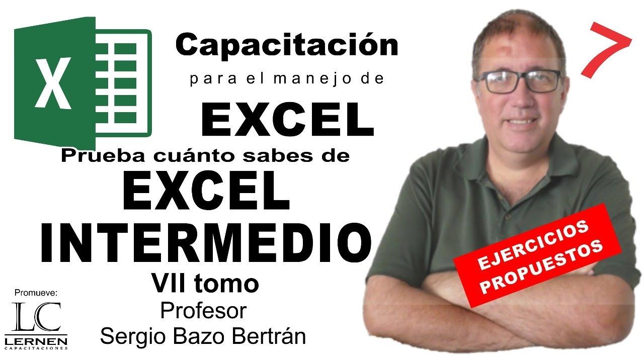 Prueba CUÁNTO SABES de EXCEL INTERMEDIO - Tomo VII - Planteamiento