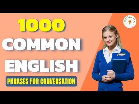 1000 Most Common English Phrases for Conversation - 1000 Most Useful Phrases in English ✔