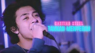 Bastian Steel - Takkan Menyerah [Live Studio Session]