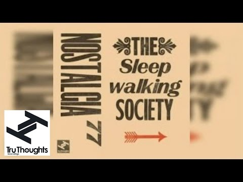 Nostalgia 77 - The Sleepwalking Society (Full Album Stream)