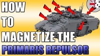 How to magnetize tнe Primaris Repulsor tank