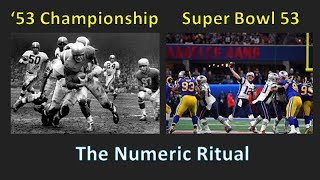 Super Bowl 53 - A Staged Numeric Ritual Related to the '53 NFL Championship
