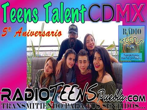 Programa 1 || Teens Talent CDMX || Radio Teens Puebla