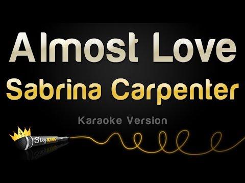Sabrina Carpenter - Almost Love (Karaoke Version)