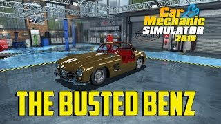 Car Mechanic Simulator 2015 - The Busted Benz