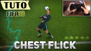 FIFA 18 - CHEST FLICK skill TUTORIAL - FR (Skill tuto)