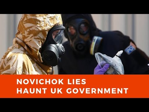 Theresa May FAILURE as Novichok lies come back to haunt UK government