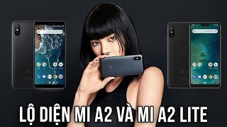 Xiaomi Mi A2 và Xiaomi Mi A2 Lite - Đánh Giá Điện Thoại Xiaomi, Điện Thoại Giá Rẻ