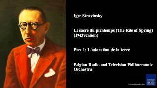 Igor Stravinsky, Le sacre du printemps (The Rite of Spring) (1943 version)