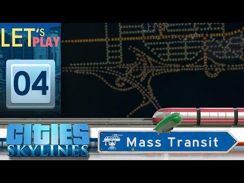 Echangeur ! -  Ep.4 Cities Skylines : Mass Transit